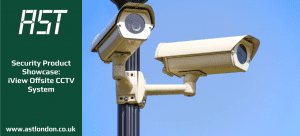 AST London shines a spotlight on their iView offsite CCTV solution.