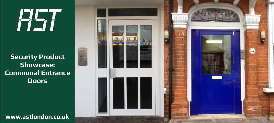 AST's clients have the best-looking and most secure communal doors and entrance ways in London.